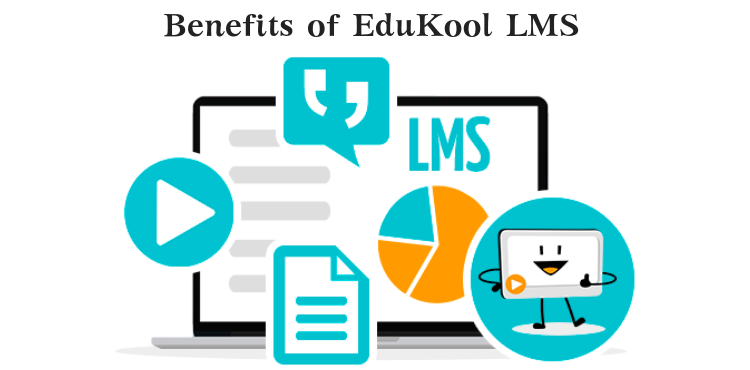 Benefits of EduKool LMS Software